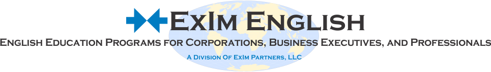 ExIm English, English Language Education Programs for Corporations, Business Executives, and Professionals